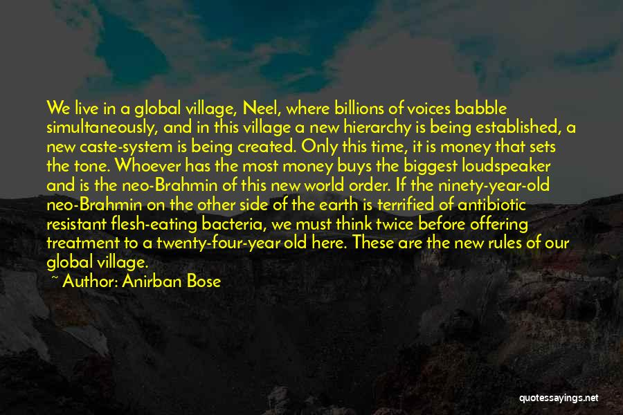 Money Rules The World Quotes By Anirban Bose