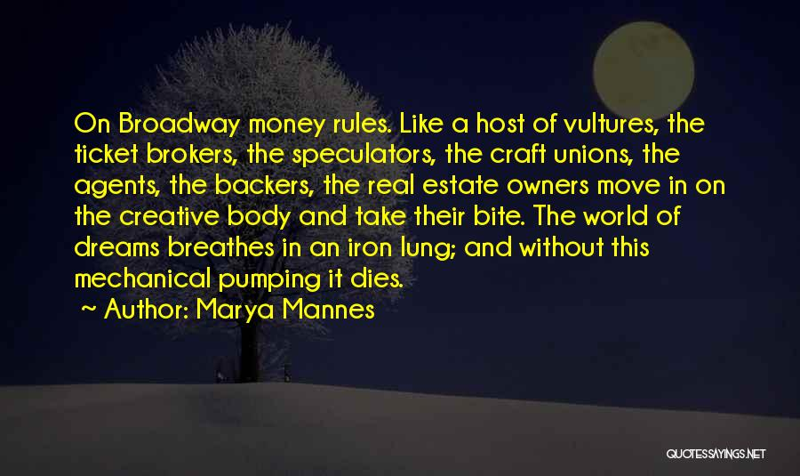 Money Rules The World Quotes By Marya Mannes