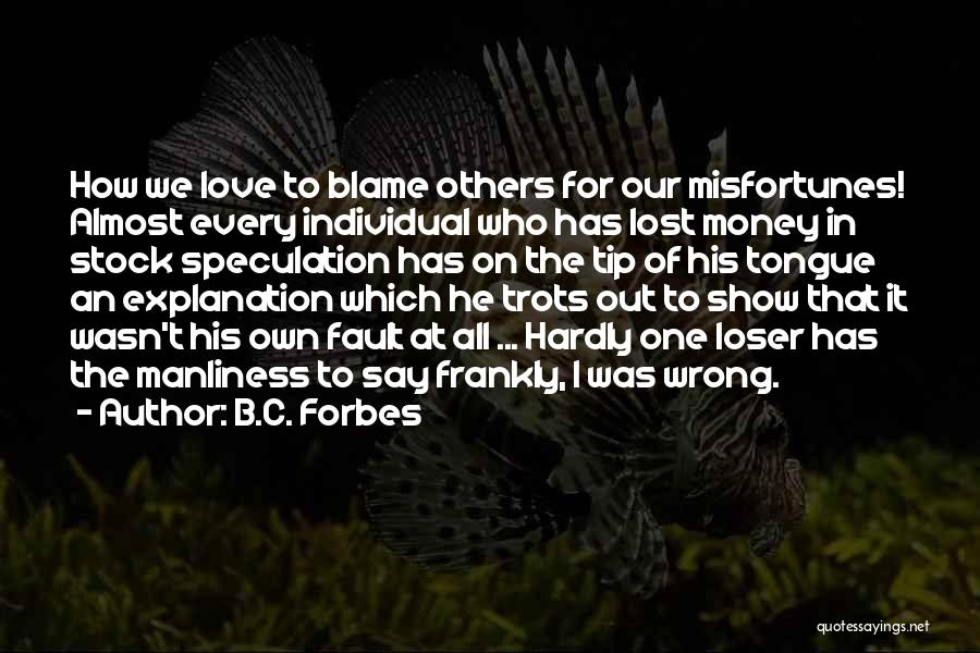 Money Tip Quotes By B.C. Forbes