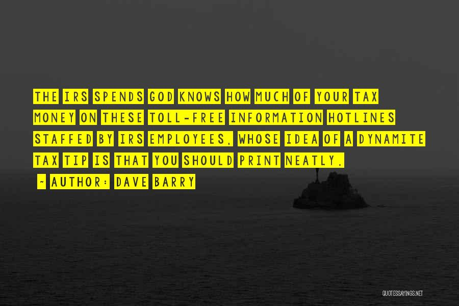 Money Tip Quotes By Dave Barry