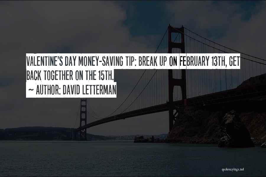 Money Tip Quotes By David Letterman