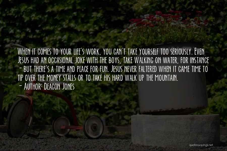 Money Tip Quotes By Deacon Jones