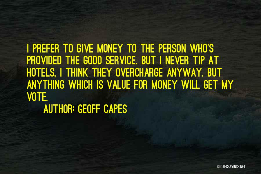 Money Tip Quotes By Geoff Capes