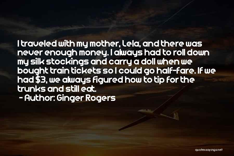 Money Tip Quotes By Ginger Rogers