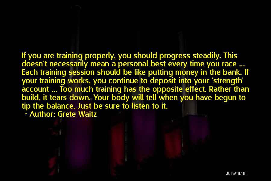 Money Tip Quotes By Grete Waitz