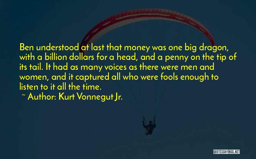 Money Tip Quotes By Kurt Vonnegut Jr.
