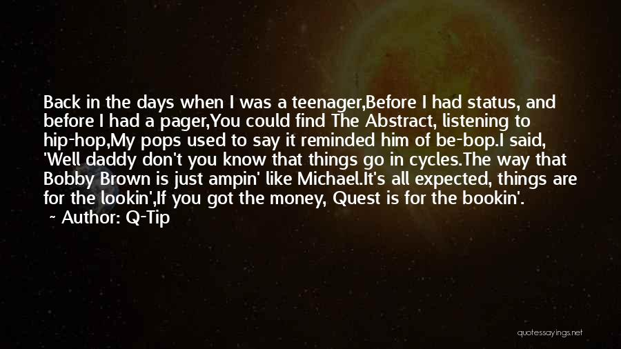 Money Tip Quotes By Q-Tip