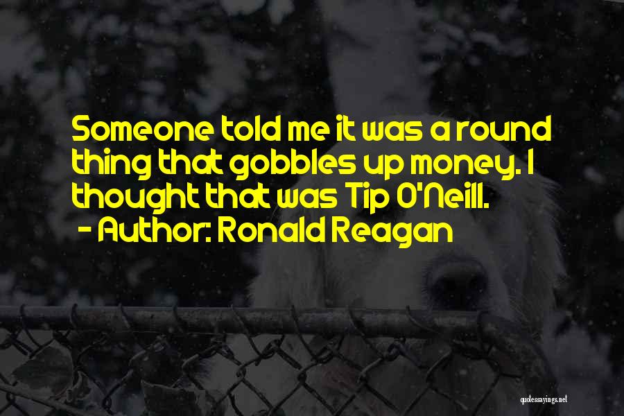 Money Tip Quotes By Ronald Reagan