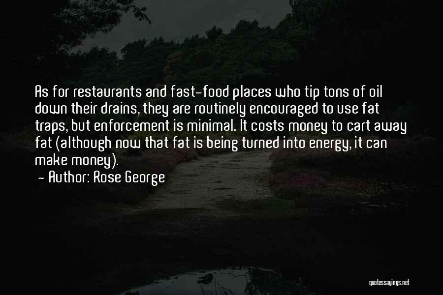 Money Tip Quotes By Rose George