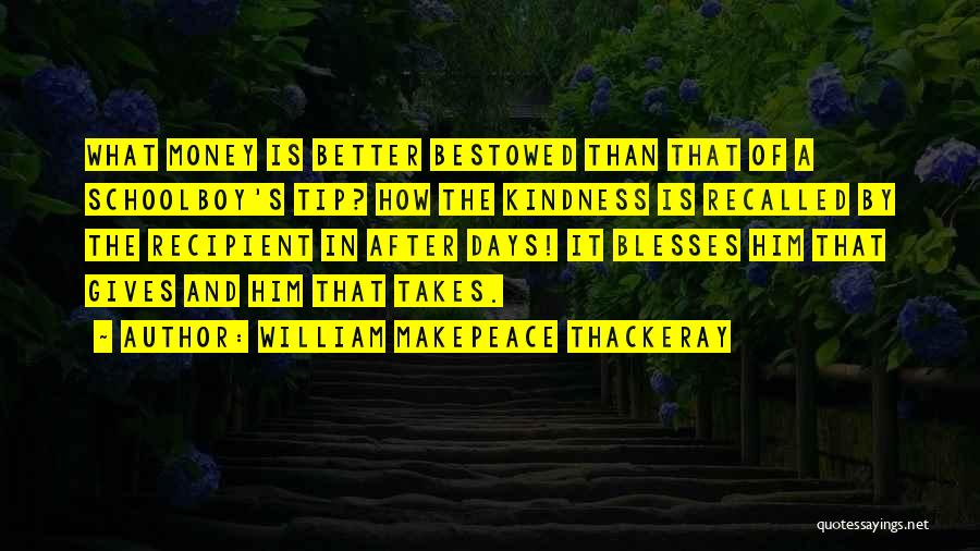 Money Tip Quotes By William Makepeace Thackeray