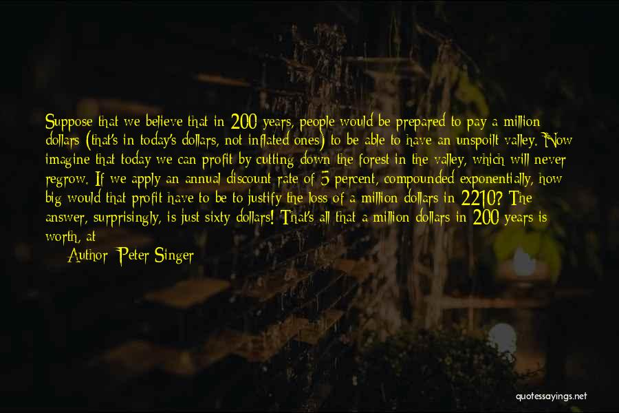 Money Vs Human Values Quotes By Peter Singer