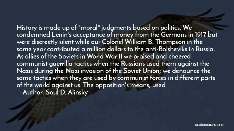 Money Vs Human Values Quotes By Saul D. Alinsky