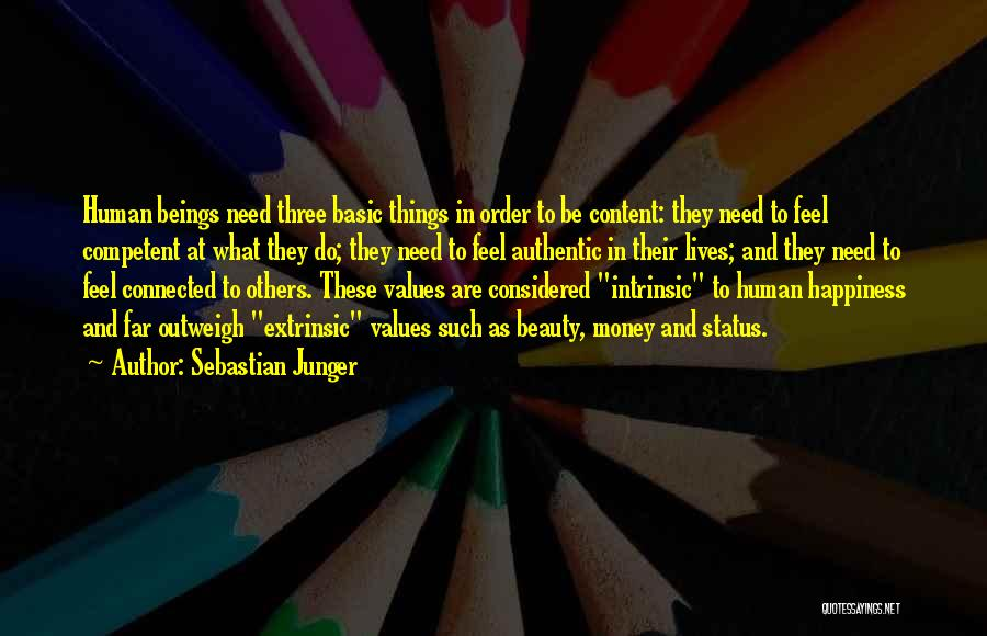 Money Vs Human Values Quotes By Sebastian Junger