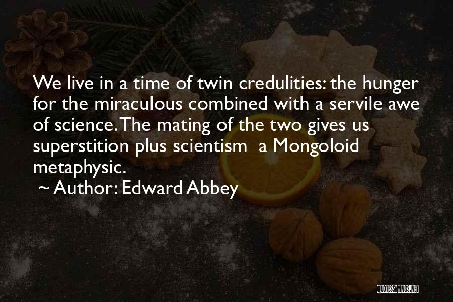 Mongoloid Quotes By Edward Abbey
