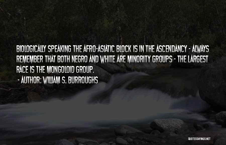 Mongoloid Quotes By William S. Burroughs