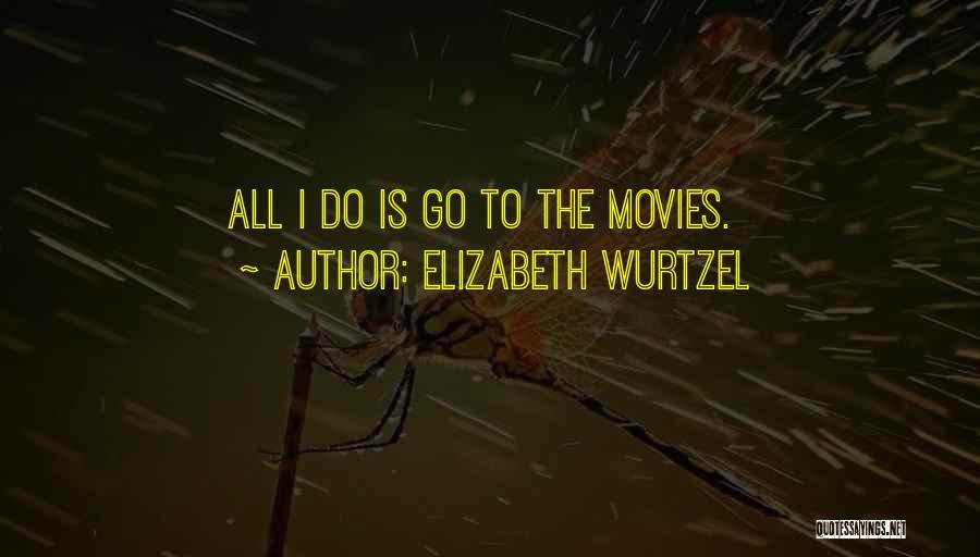 Monique Breva Quotes By Elizabeth Wurtzel