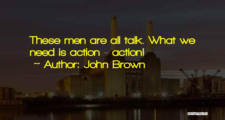 Monique Breva Quotes By John Brown