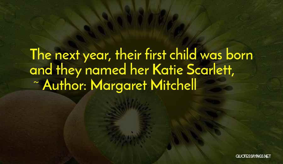 Monique Breva Quotes By Margaret Mitchell