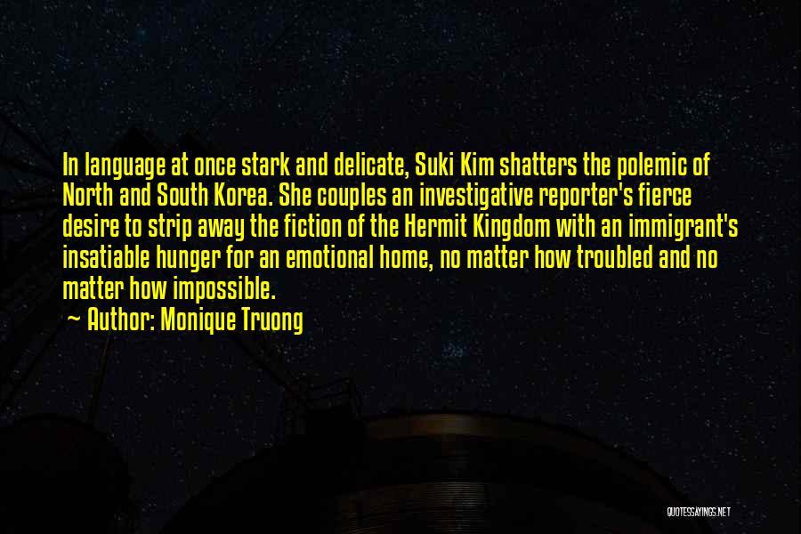 Monique Truong Quotes 1456348