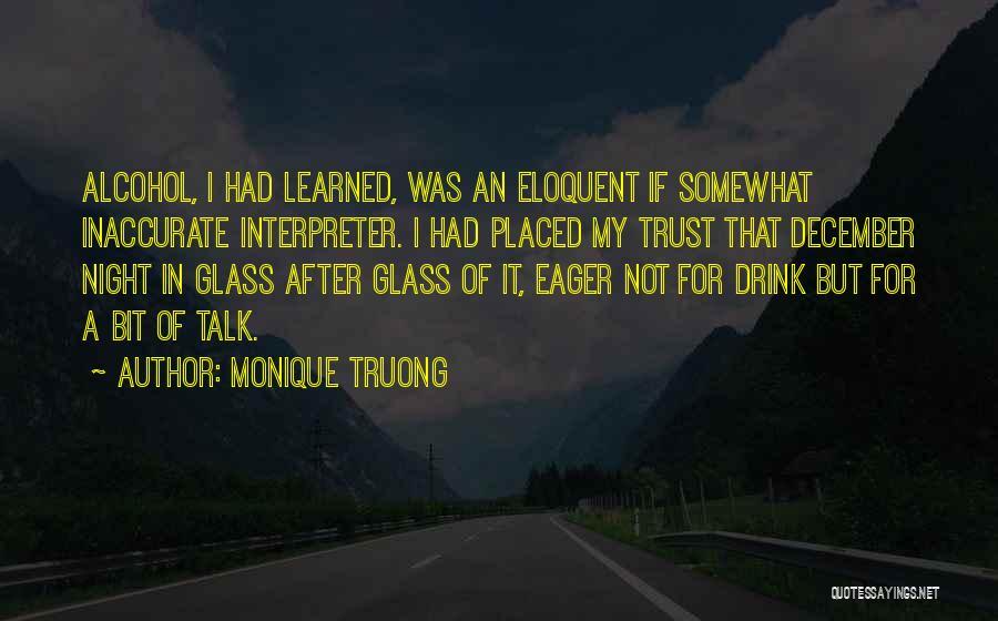 Monique Truong Quotes 1591006