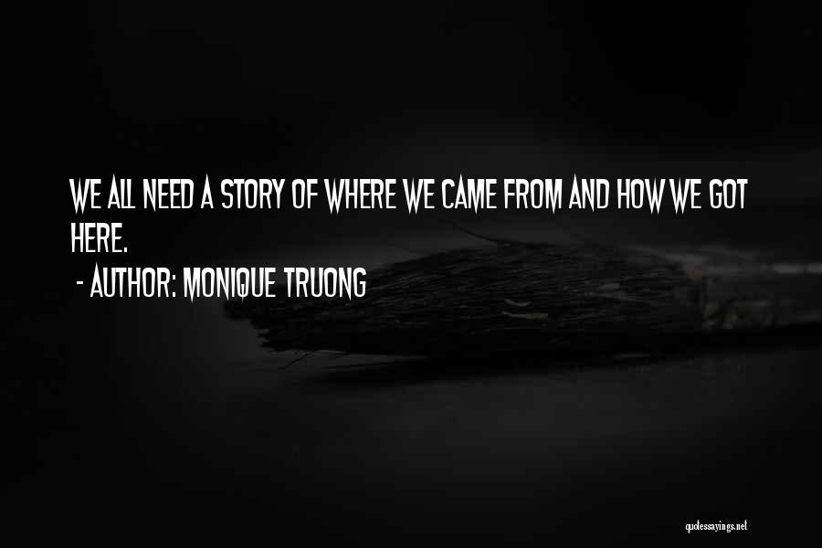 Monique Truong Quotes 2094611