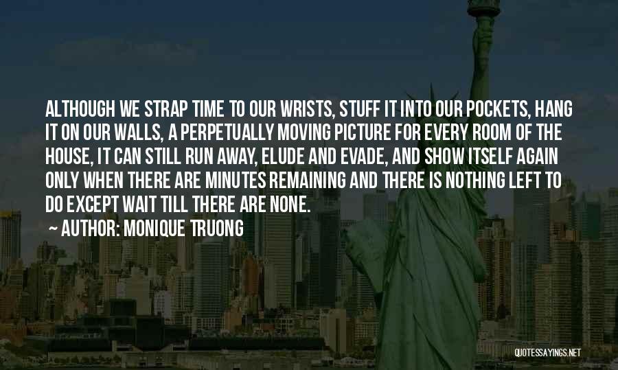 Monique Truong Quotes 883673