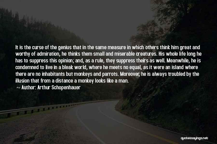 Monkey Man Quotes By Arthur Schopenhauer