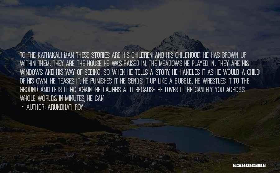 Monkey Man Quotes By Arundhati Roy