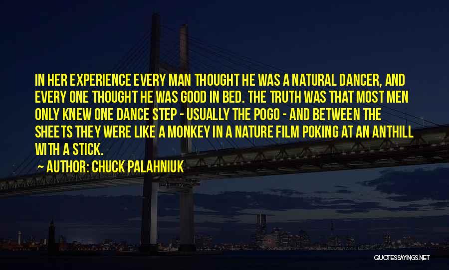 Monkey Man Quotes By Chuck Palahniuk
