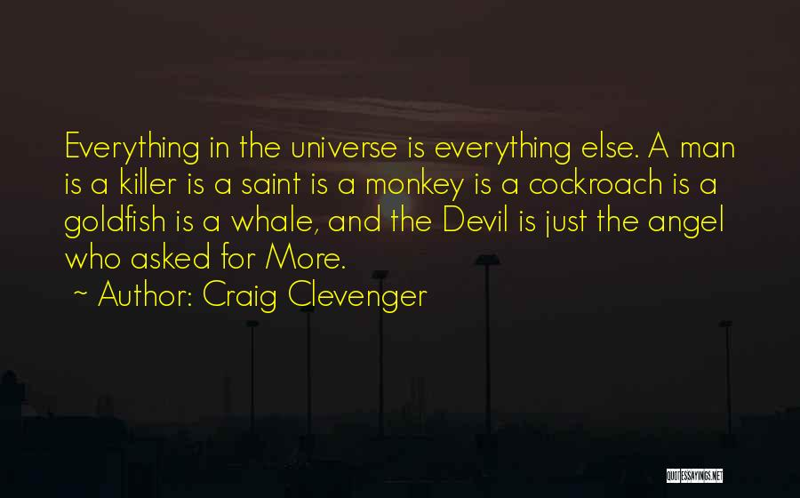 Monkey Man Quotes By Craig Clevenger