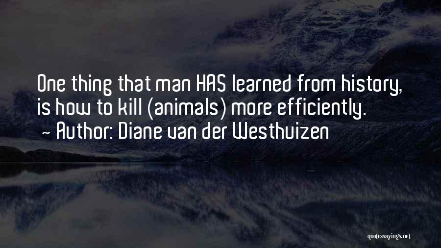 Monkey Man Quotes By Diane Van Der Westhuizen