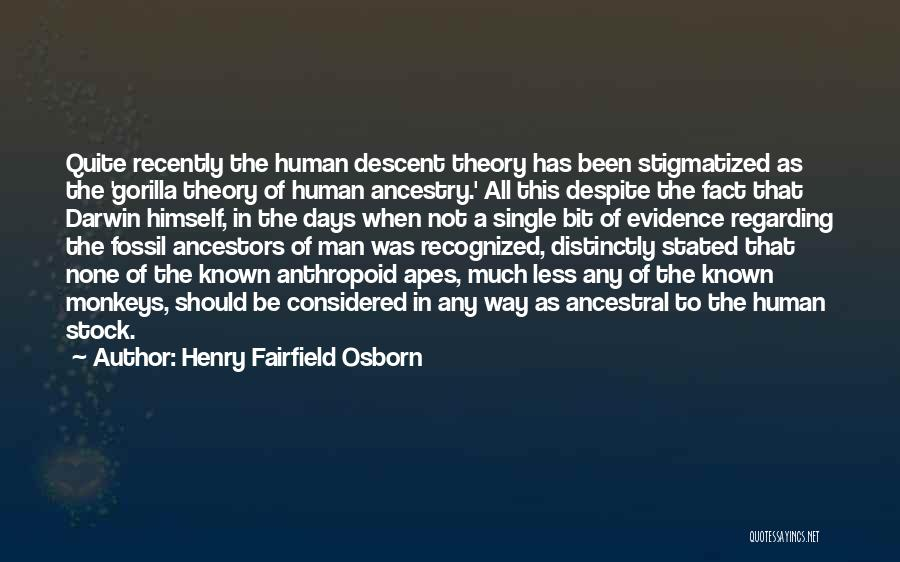 Monkey Man Quotes By Henry Fairfield Osborn