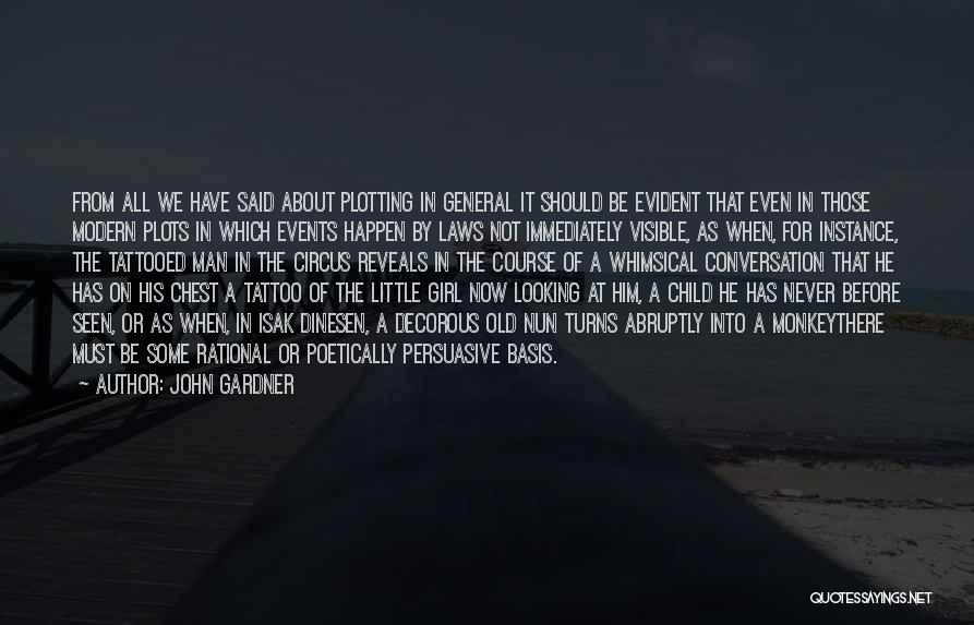 Monkey Man Quotes By John Gardner
