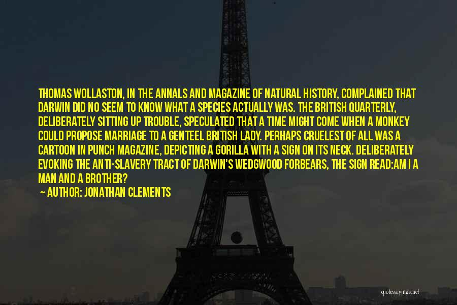 Monkey Man Quotes By Jonathan Clements