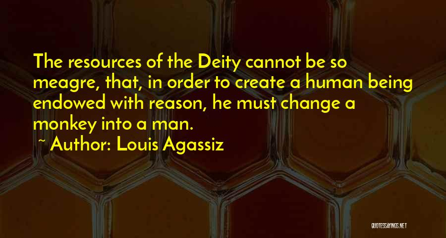 Monkey Man Quotes By Louis Agassiz