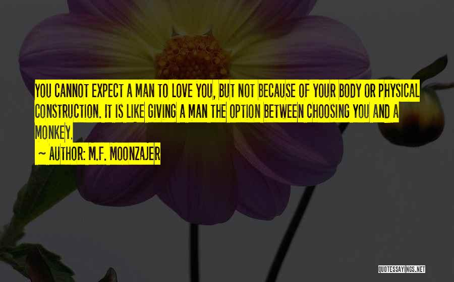 Monkey Man Quotes By M.F. Moonzajer