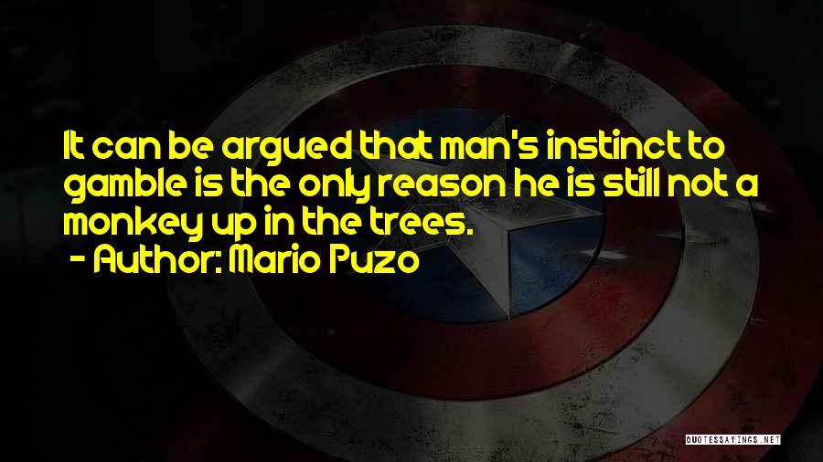 Monkey Man Quotes By Mario Puzo