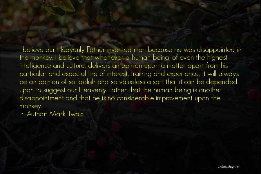 Monkey Man Quotes By Mark Twain