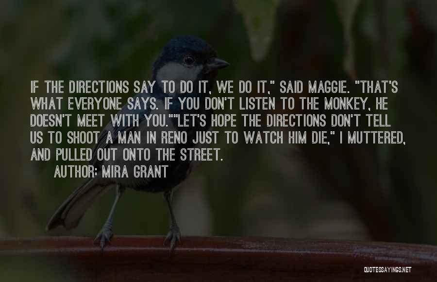 Monkey Man Quotes By Mira Grant