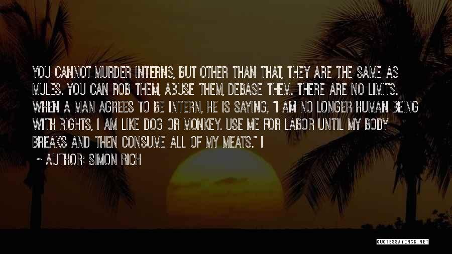 Monkey Man Quotes By Simon Rich