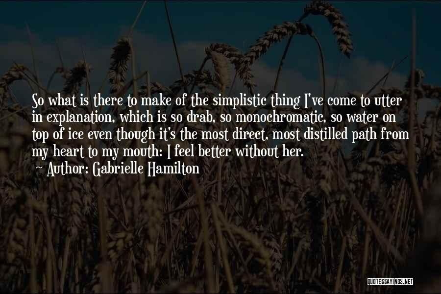 Monochromatic Quotes By Gabrielle Hamilton