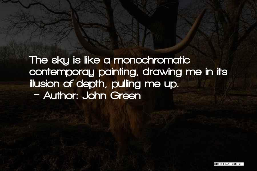 Monochromatic Quotes By John Green