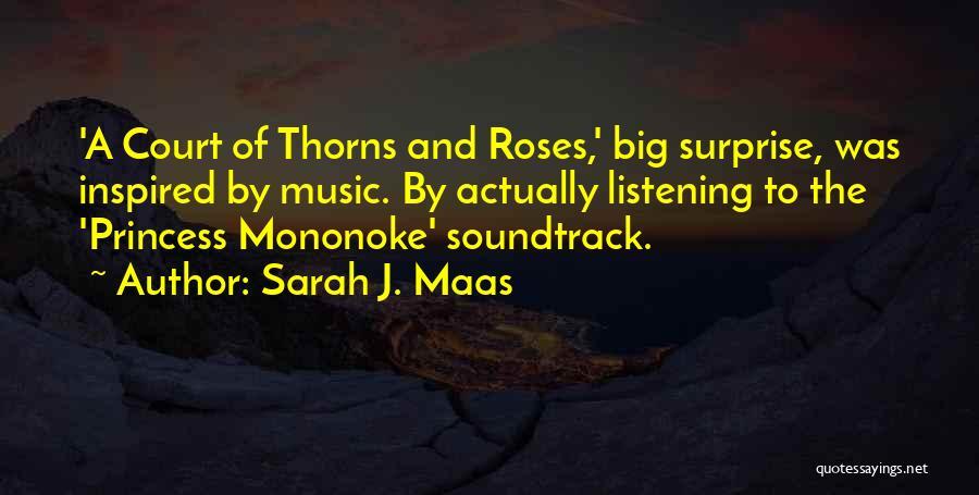 Mononoke Quotes By Sarah J. Maas