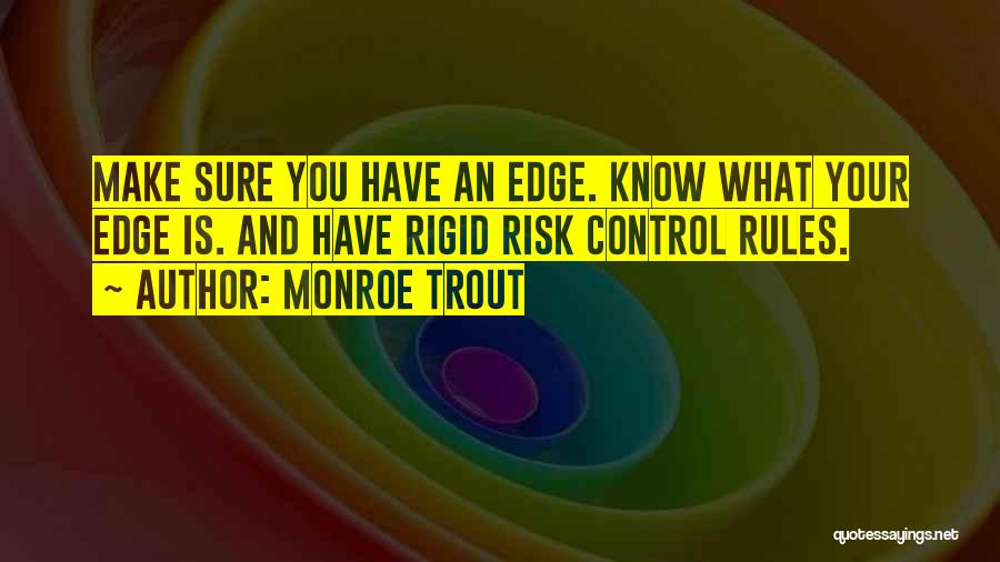 Monroe Trout Quotes 1250836