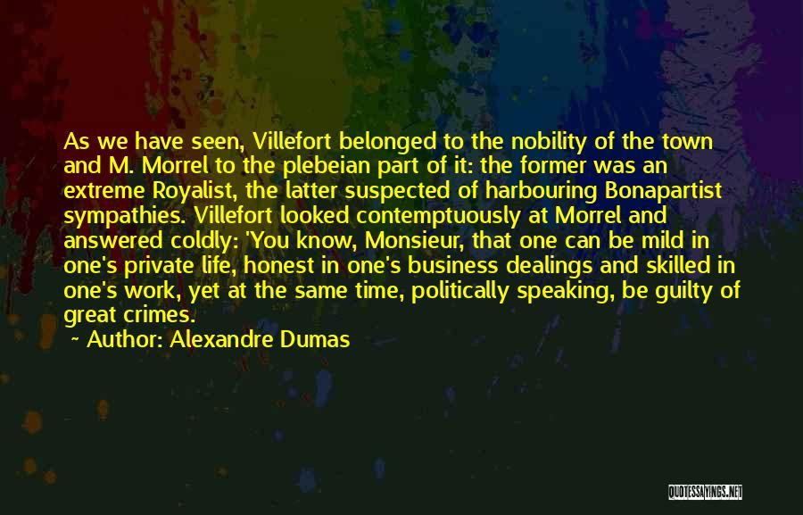 Monsieur Morrel Quotes By Alexandre Dumas