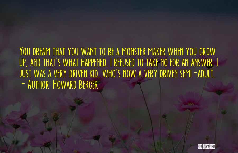 Monster Inc Quotes By Howard Berger
