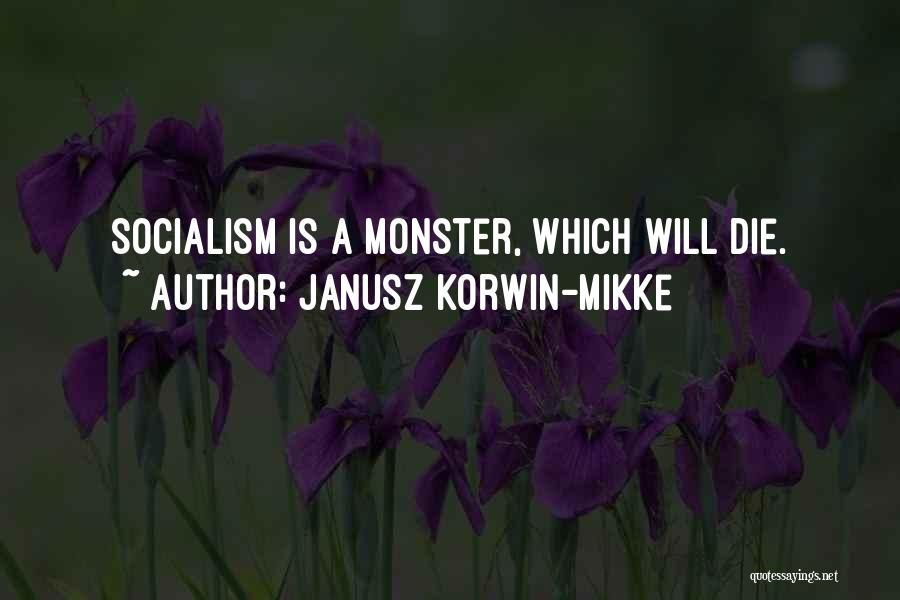 Monster Inc Quotes By Janusz Korwin-Mikke