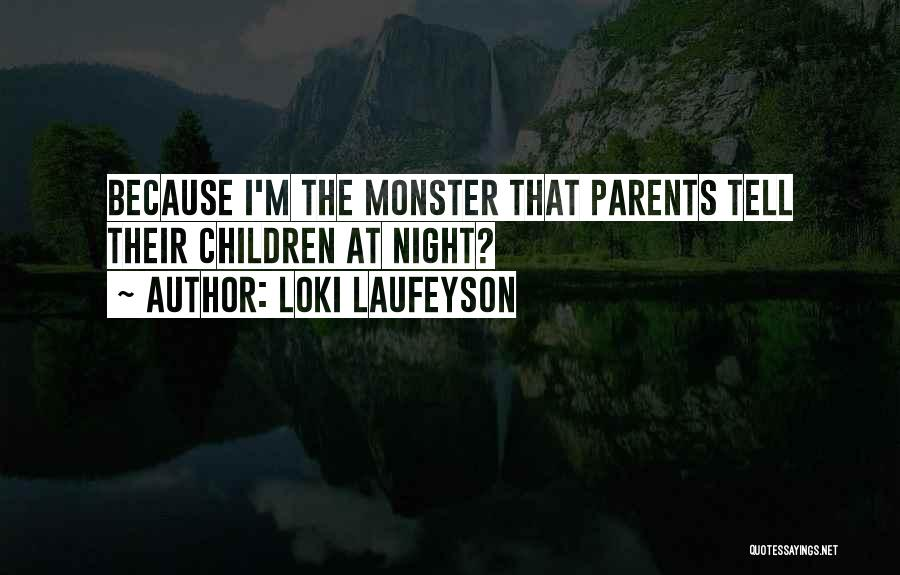 Monster Inc Quotes By Loki Laufeyson