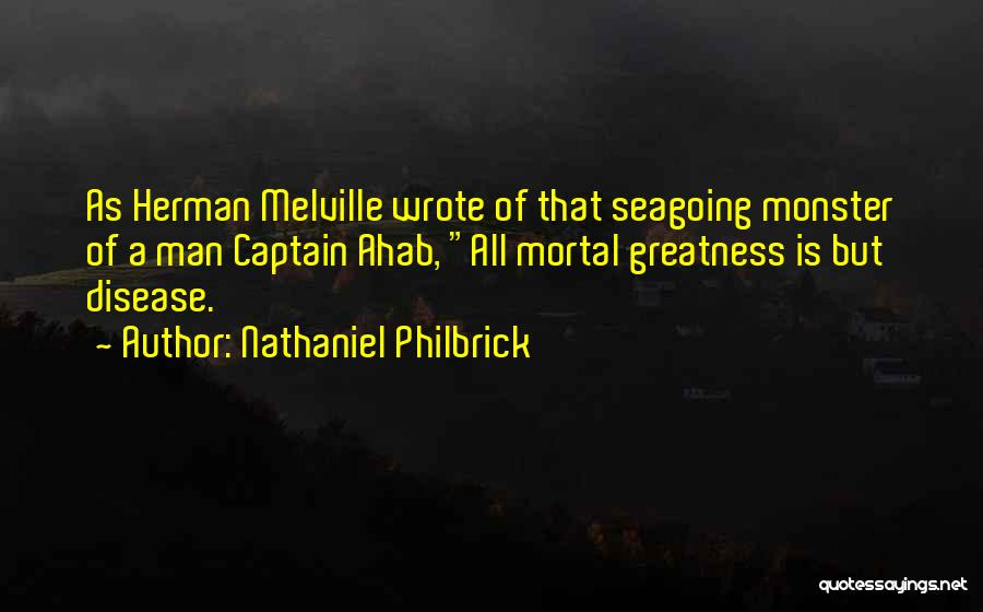 Monster Inc Quotes By Nathaniel Philbrick