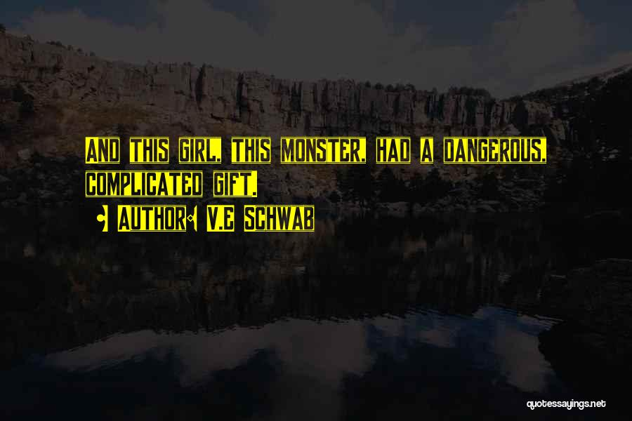 Monster Inc Quotes By V.E Schwab